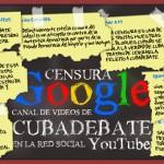 El 12 de enero de 2011, Google censuró el canal de Youtube de Cubadebate