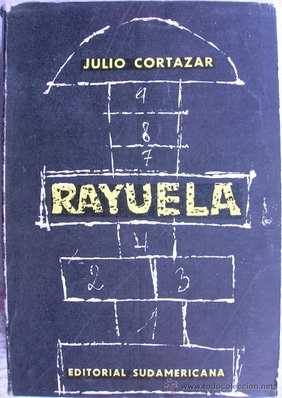 Rayuela De Julio Cortázar La Novela Que Cambió El Lenguaje
