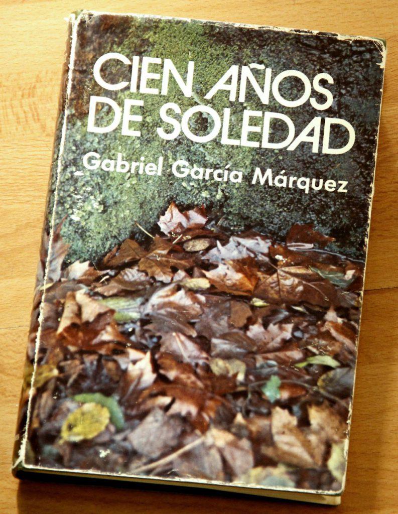 Cien Años de Soledad, de Gabriel García Márquez