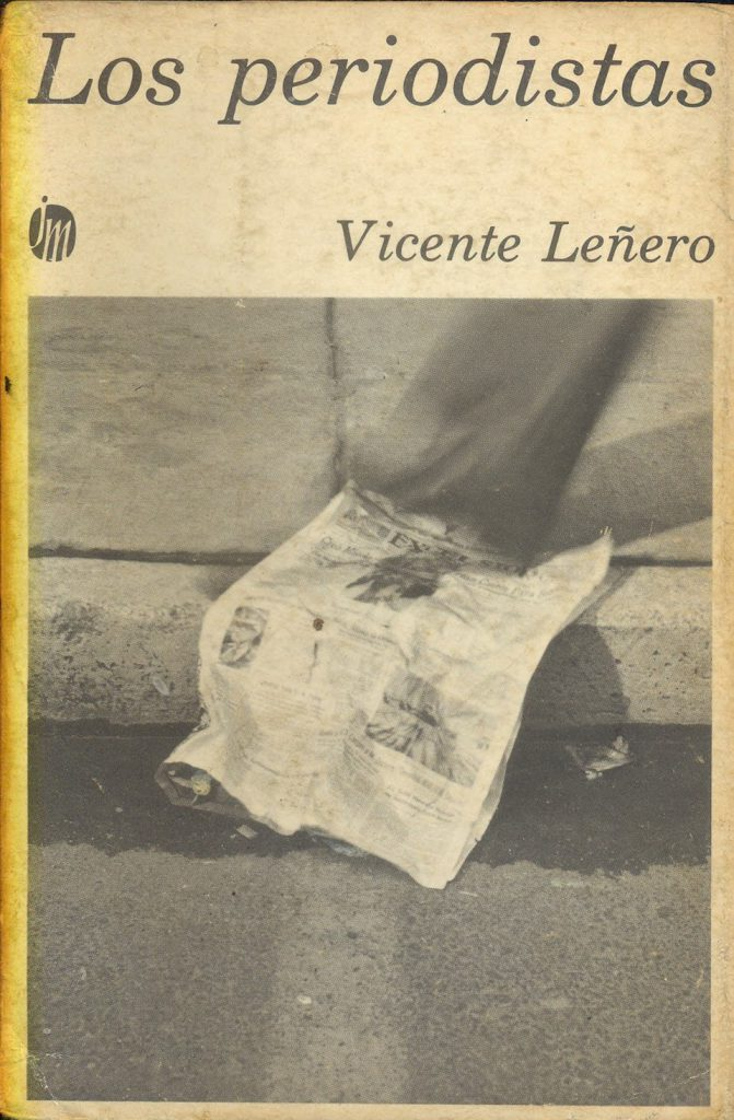Los Periodistas, de Vicente Leñero