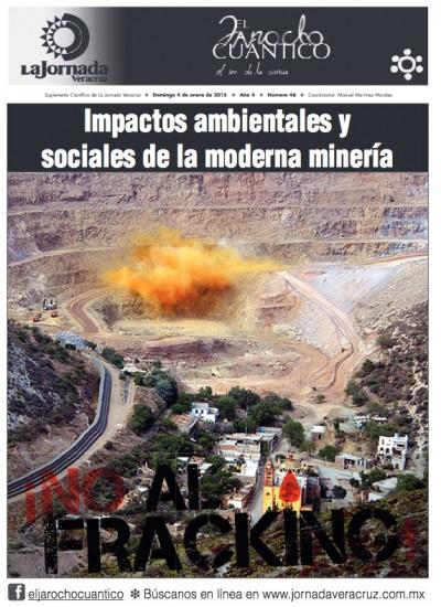 El Jarocho Cuántico 46. Impactos ambientales y sociales de la moderna minería