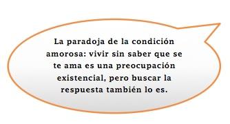 La paradoja de la condicion amorosa