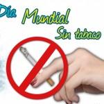 Día Mundial sin Tabaco, desde 1988. El tabaco mata casi 1 millón de no fumadores al año
