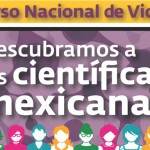 """Primer Concurso Nacional de Videoclip """"Descubramos a las Científicas Mexicanas"""""""