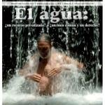 El Jarocho Cuántico 52. El agua ¿un recurso privatizado? o ¿un bien común y un derecho?