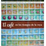 El Jarocho Cuántico 53: El café en los tiempos de la roya