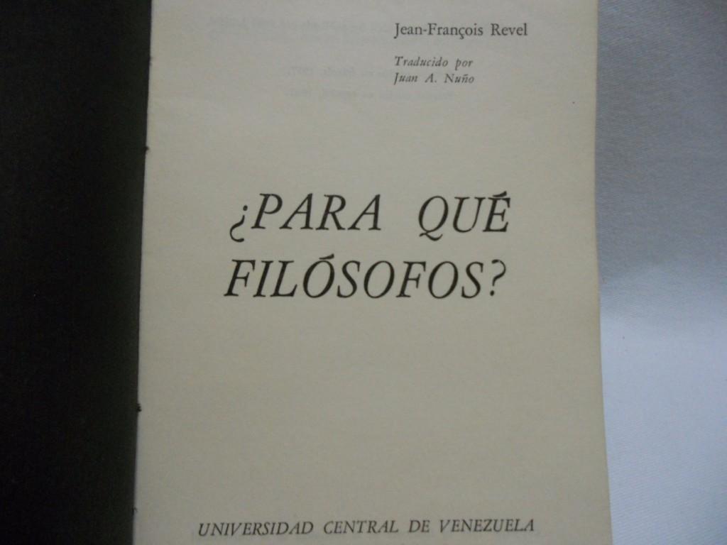 ¿Para qué filósofos?, de Jean-François Revel. Fragmento