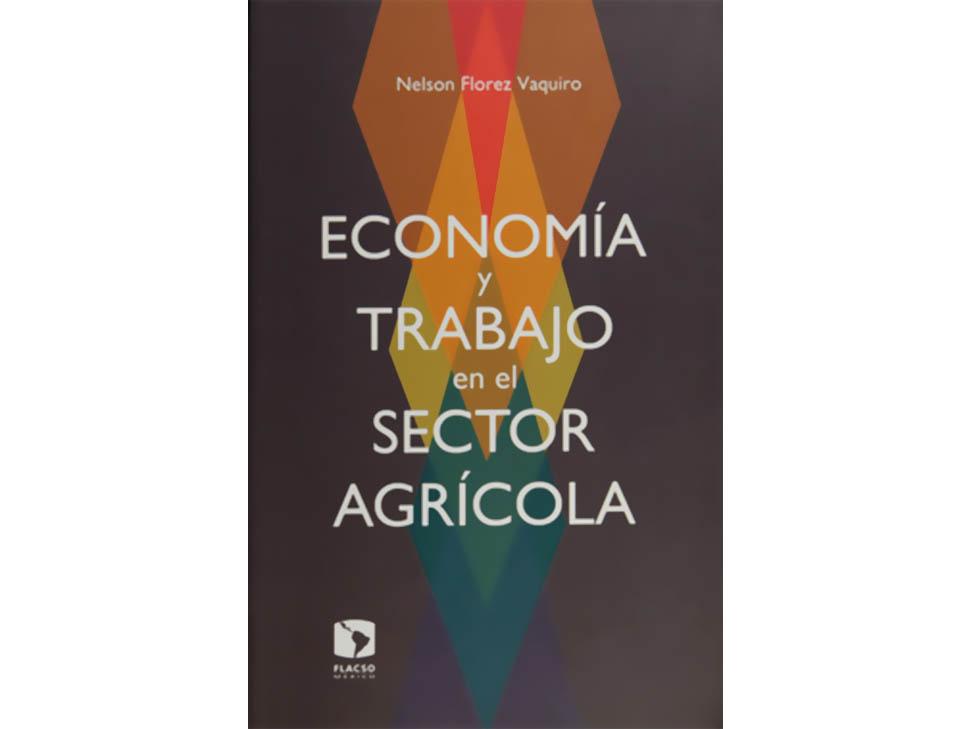 Economía y trabajo en el sector agrícola