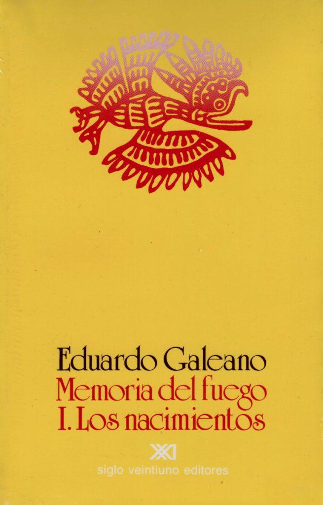 """Memoria del Fuego, de Eduardo Galeano. """"Primeras voces"""", fragmento"""