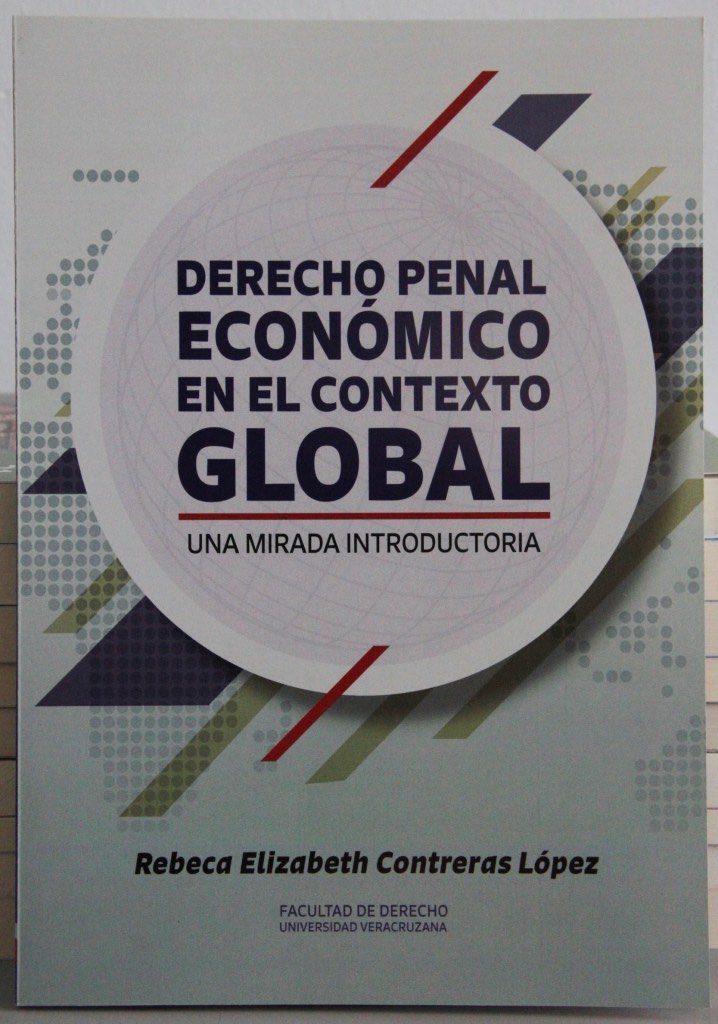 El derecho penal económico, veta inagotable para estudio y análisis