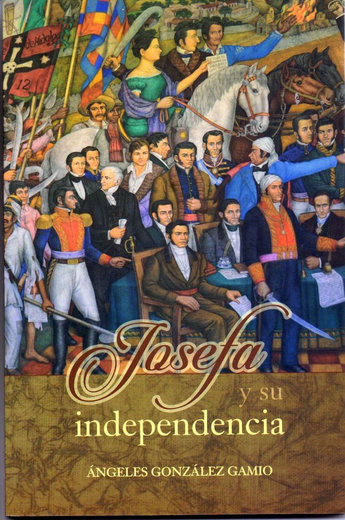 Josefa y su Independencia