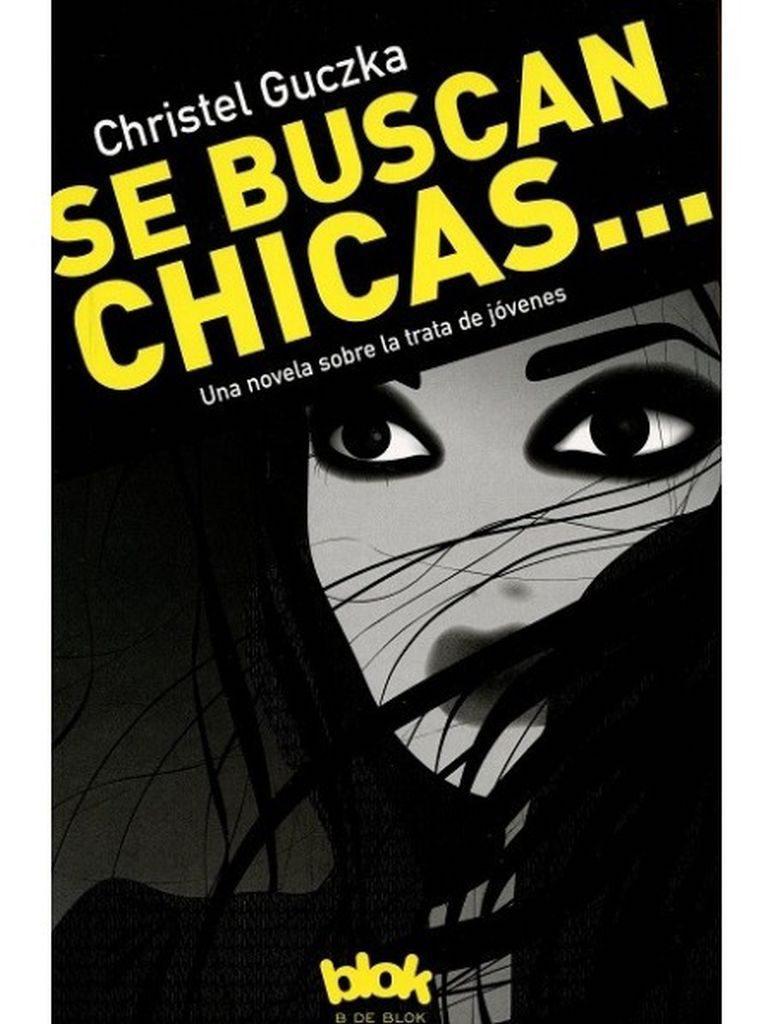 Se buscan chicas- Christel Guczka