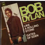 Like a Rolling Stone y House of the Rising Sun, de Bob Dylan