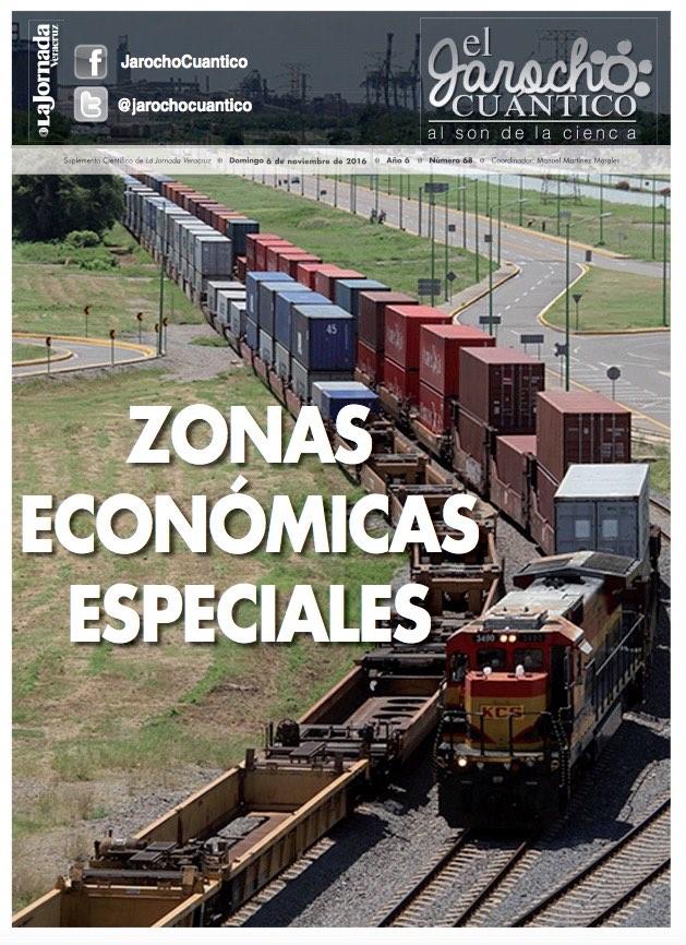 Jarocho Cuántico 68: ¿Son las zonas económicas especiales un cuento chino?