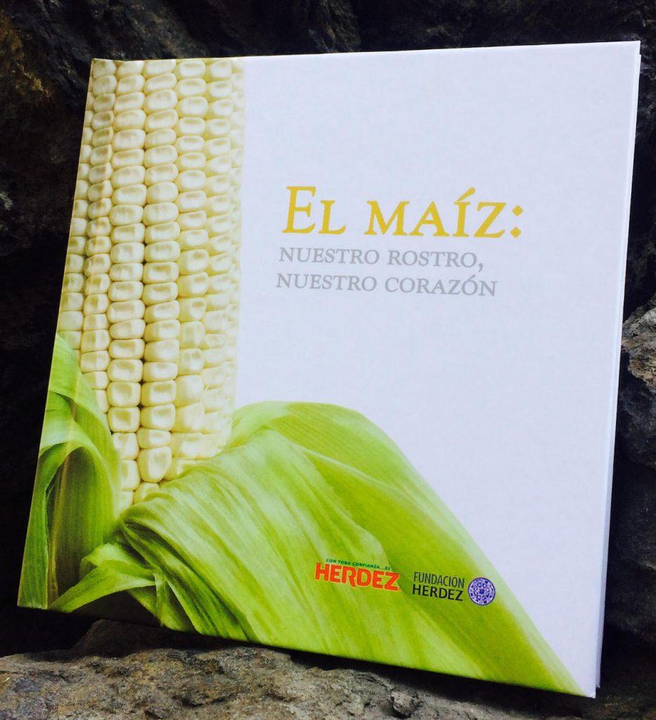 El maíz: Nuestro rostro, nuestro corazón