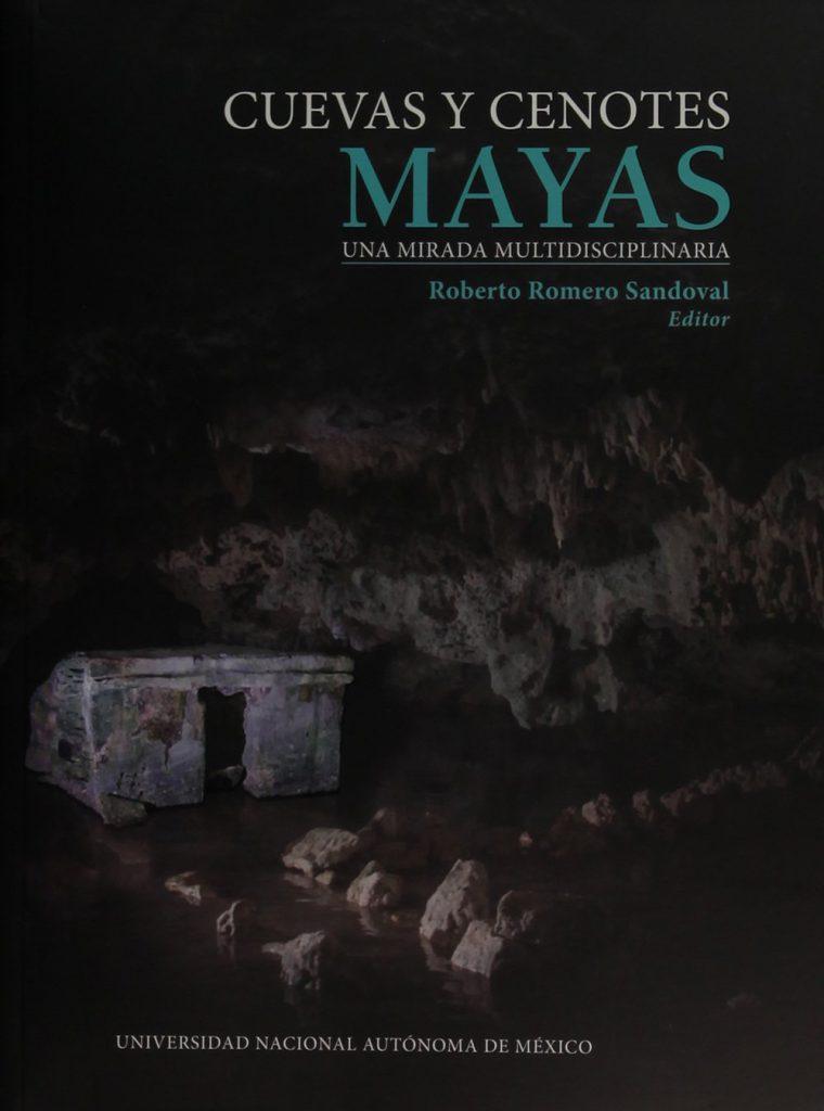 Cuevas y cenotes: puertas al inframundo maya