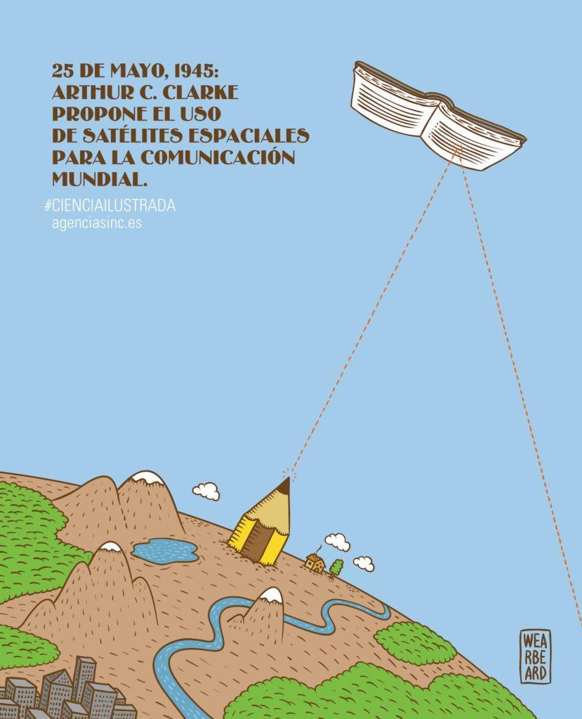 Arthur C. Clarke propone el uso de satélites para la comunicación global- Wearbeard, SINC