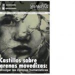 Castillos sobre Arenas movedizas: Divulgar las ciencias humanísticas/El Jarocho Cuántico
