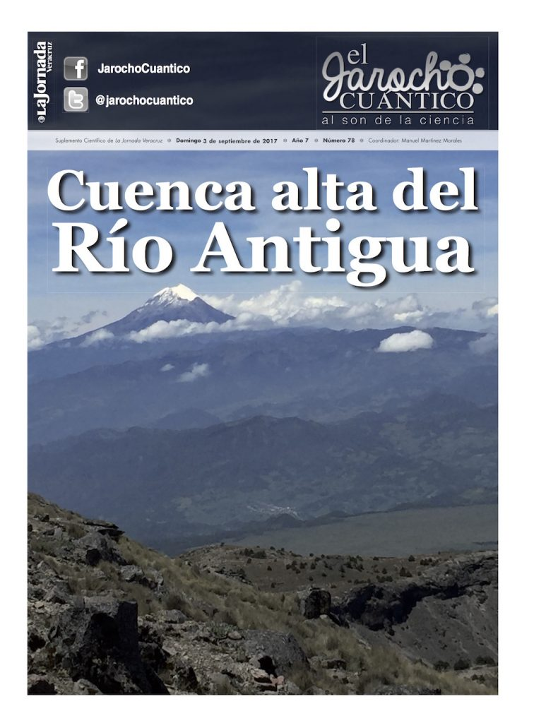 El Jarocho Cuántico 78: Cuenca alta del Río Antigua