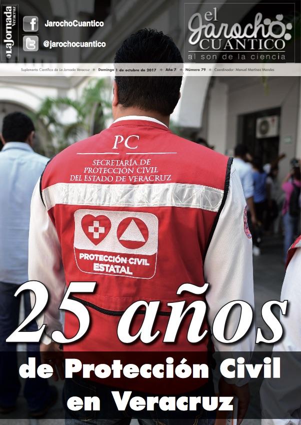 El Jarocho Cuántico: 25 años de Protección Civil en Veracruz