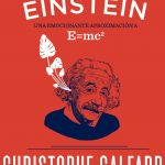 A Einstein le tendrían que haber dado un paquete de 10 Nobel de un golpe